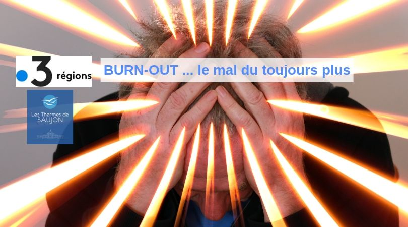 burn-out-france3-cure-thermale-psychiatrie